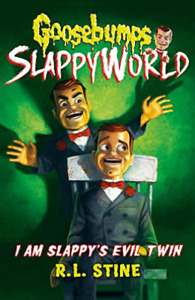 I Am Slappy`S Evil Twin (Goose BOOK NEW