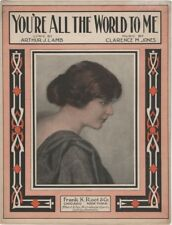 You're All The World To Me, Arthur J. Lamb, 1915 vintage sheet music
