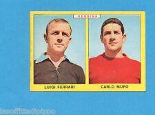 PANINI CALCIATORI 1966/67-Figurina - FERRARI+MUPO - REGGINA -Recuperata