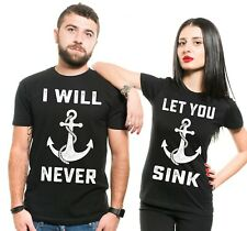 Couples Shirts Matching Shirts I Will Never Let You Sink Couples Shirts Set