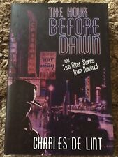 THE HOUR BEFORE DAWN Charles de Lint 1st ed 500 COPY SIGNED/LIMITED HC fine OOP