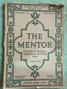 THE MENTOR Makers of Modern American Fiction September 1 1918 Serial NO. 162