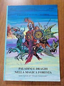 Emanuele Luzzati e i bambini PALADINI E DRAGHI NELLA MAGICA FORESTA 1994