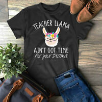 Teacher Llama T Shirt Ain't Got Time For Your Drama Gift T-Shirt