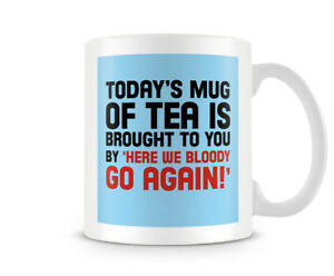 Funny Mug - Today's Mug Of Tea Is... - Great Gift/Present Idea