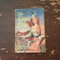 1954 The King's Vixen by Pamela Hill Hardcover with Dust Jacket