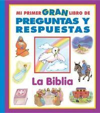 Mi Primer Gran Libro de Preguntas y Respuestas: La Biblia-ExLibrary