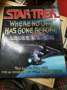 "Star Trek ""Where No One Has Gone Before"" History In Pictures Hardcover Book"