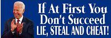 GOP Anti Biden Lie Steal Cheat Political Bumper Sticker 8.7