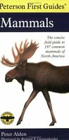 Peterson First Guide Mammals of North America by Peter Alden