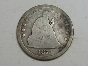 1875 Silver Seated LIBERTY Quarter. #55