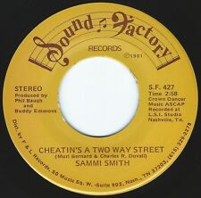 SAMMI SMITH Cheatin's A Two Way Street ((**NEW 45 from 1981**))