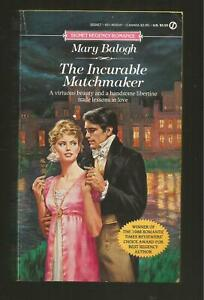 MARY BALOGH  (PB) THE INCURABLE MATCHMAKER -SIGNET REGENCY 1990