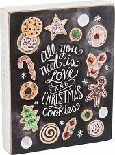 "ALL YOU NEED IS LOVE & CHRISTMAS COOKIES Box Sign 7"" x 9"", Primitives by Kathy"