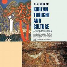 Korean Thought and Culture : A New Introduction by Chai-shin Yu (2010,...