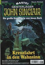 JOHN SINCLAIR ROMAN Nr. 2023 - Kreuzfahrt in den Wahnsinn - Michael Breuer NEU
