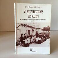 J. Charles Lheureux A en Buen Viejo Temps Las Masets Carrascal Las Nîmois Lacour
