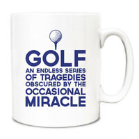 Golf Endless series of tragedies obscured by occasional miracle Mug A115 funny