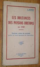A. Bourgès LES DOLEANCES DES PAYSANS BRETONS EN 1789 Révolution côtes d'Armor EO