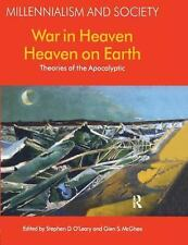 War in Heaven/Heaven on Earth: Theories of the Apocalyptic (Millennialism and So