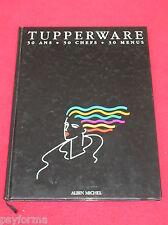 Livre de cuisine Tupperware / 30 ans - 30 chefs - 30 menus / Gastronomique !!!