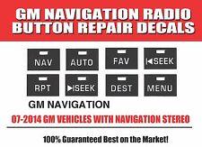 2007-2010 GM Chevrolet NAVIGATION RADIO STEREO Button Decal Sticker Repair Set