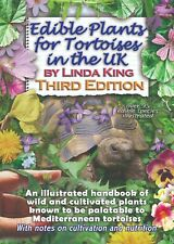 """Edible Plants for Tortoises in the UK, Third Edition"", book by Linda King"