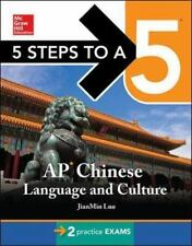 5 Steps to a 5 AP Chinese Language and Culture with MP3 Disk 5 Steps to a 5 on