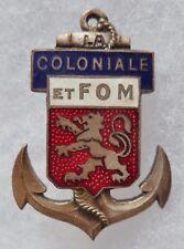 Insigne Amicale Troupes Coloniales et FOM Forces d'Outre Mer de LYON Augis