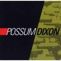 Possum Dixon - Audio CD By Possum Dixon - VERY GOOD