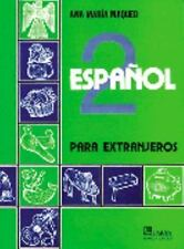 Espanol 2: Para extranjeros (Spanish Edition), Ana Maria Maqueo, Good Book