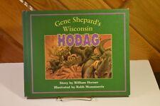 Gene Shepard's Wisconsin HODAG By William Horner Hardcover Rhinelander Monster