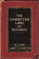 NEW - The Unwritten Laws of Business by W. J. King; James G. Skakoon