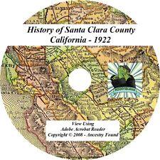 1922 History of Santa Clara County California CA