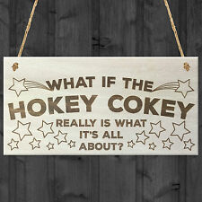 Hokey Cokey Is What It's About Novelty Hanging Wooden Plaque Gift Dance Sign