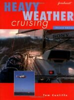 Heavy Weather Cruising by Cunliffe, Tom 1898660271 The Fast Free Shipping