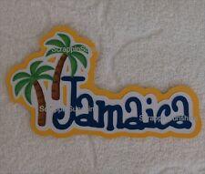 JAMAICA Cruise Travel Vacation Die Cut Title Scrapbook Page Paper Piece SSFFDeb