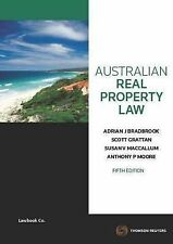 Australian Real Property Law 5e - Bradbrook, MacCallum, Moore & Grattan