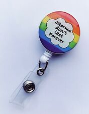 Storms Don't Last forever Badge Reel Rainbow NHS Key worker Gift UK Stock
