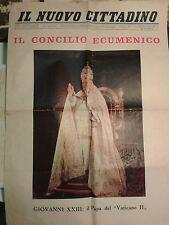 RIVISTA IL NUOVO CITTADINO DIC 1962 IL CONCILIO ECUMENICO PAGA GIOVANNI  IK-5-18