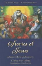 Stories of Jesus: A Gospel of Faith and Imagination, Connie Ann Valenti, Good Bo