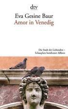 Amor in Venedig von Baur, Eva Gesine