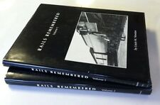 Rails Remembered Volumes 1 (1992) & 2 (1996) by Louis M. Newton, Hardcovers w/dj