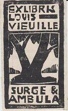 § Ex-libris Louis VIEUILLE (20ème siècle) §