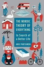 USED (GD) The Nordic Theory of Everything: In Search of a Better Life by Anu Par