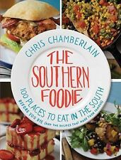 The Southern Foodie: 100 Places to Eat in the South Before You Die-ExLibrary