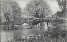WALTHAM ABBEY(Essex): The Oldest bridge in England