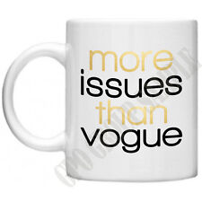 More Issues Than Vogue Diva Womens Gifts For Mum Mom Novelty Tea Coffee Mug Cup