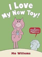 I Love My New Toy! by Mo Willems (Paperback, 2013)