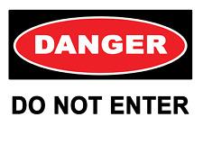 2 x DANGER - Do Not Enter - Warning Sign Self Adhesive Vinyl Waterproof Sticker